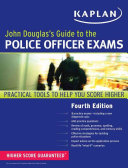 John Douglas s Guide to the Police Officer Exams