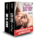 Opération Double Plaisir : Perfect Bad Boy + Back to Me