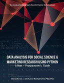 Data Analysis for Social Science and Marketing Research Using Python