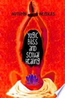 Yogic Bliss And Sexual Healing