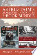 Astrid Taim S Almaguin Chronicles 2 Book Bundle
