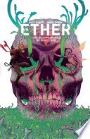Ether Volume 3  The Disappearance of Violet Bell Book PDF