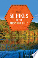 50 Hikes in the Berkshire Hills  Explorer s 50 Hikes