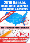 2016 Kansas Real Estate Exam Prep Questions and Answers