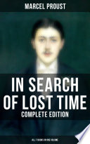 In Search Of Lost Time Complete Edition All 7 Books In One Volume  book