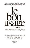 Le bon usage: grammaire française