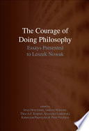 The Courage of Doing Philosophy