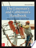 The Lineman s and Cableman s Handbook  Thirteenth Edition