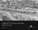England S Motoring Heritage From The Air