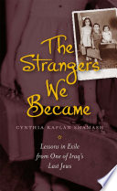The Strangers We Became