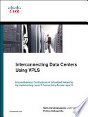 Interconnecting Data Centers Using VPLS  Ensure Business Continuance on Virtualized Networks by Implementing Layer 2 Connectivity Across Layer 3