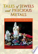 Tales of Jewels and Precious Metals Powerful Story Based On Truth But Names