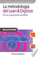La metodologia del Lean   Digitize  Per una organizzazione eccellente