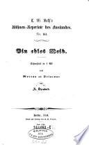 Bühnen-Repertoir(Bühnen-Repertoire) des Auslandes: Frankreichs, Englands, Italiens, Spaniens. In Uebertragungen hrsg. von L. W. Both (pseud.).