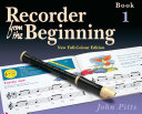 Recorder from the Beginning: Pupil's Book 1