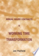 Annual Hours Contracts and Working Time Transformation
