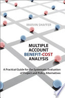 Multiple Account Benefit Cost Analysis