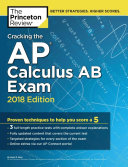 Cracking the AP Calculus AB Exam  2018 Edition