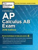Cracking the AP Calculus AB Exam  2018 Edition