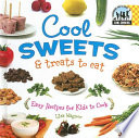 Cool Sweets & Treats to Eat