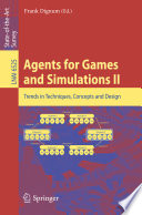 Agents For Games And Simulations Ii