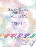 Study Guide For The Nce Exam Dsm 5