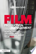 Film Production Management Management Provides A Step By Step Guide On