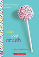 Cake Pop Crush  A Wish Novel
