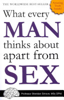 What Every Man Thinks About Apart from Sex