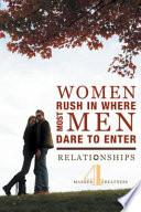 Women Rush In Where Most Men Dare To Enter