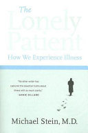 The lonely patient : how we experience illness