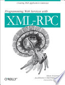 Programming Web Services with XML RPC