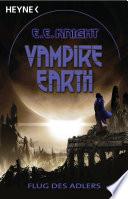 Vampire Earth 6 - Flug des Adlers