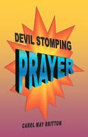 Devil Stomping Prayer