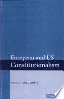 European and US Constitutionalism