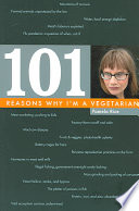 One Hundred and One Reasons why I m a Vegetarian