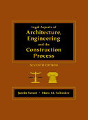 Book Legal Aspects of Architecture, Engineering, and the Construction Process