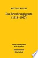 Das Bewahrungsgesetz (1918-1967)
