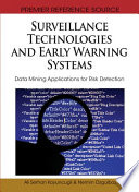 Surveillance Technologies and Early Warning Systems  Data Mining Applications for Risk Detection
