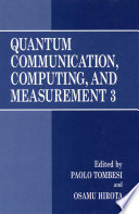 Quantum Communication  Computing  and Measurement 3