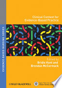 Clinical Context for Evidence based Nursing Practice