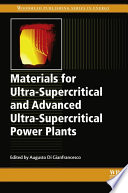 Materials for Ultra Supercritical and Advanced Ultra Supercritical Power Plants