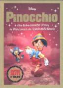 Pinocchio e altre fiabe classiche Disney da Biancaneve alla Spada nella Roccia