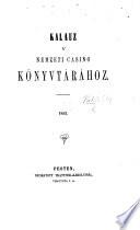 Kalauz á nemzeti Casino Könyvtárához. 1852