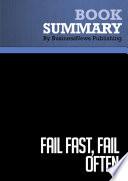 Summary Fail Fast Fail Often