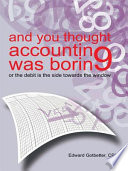and you thought accounting was boring Memoirs Of My Experiences As A Certified