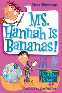 Ms  Hannah Is Bananas