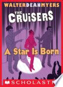 download ebook a star is born (the cruisers, book 3) pdf epub