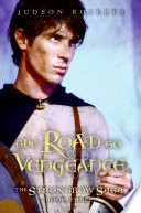 The Strongbow Saga  Book Three  The Road to Vengeance