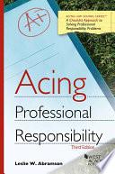 Acing Professional Responsibility